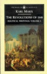 The Revolutions of 1848: Political Writings 1 - Karl Marx, David Fernbach