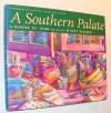A Southern Palate - Robert St. John