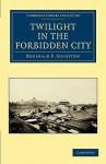 Twilight in the Forbidden City - Reginald Fleming Johnston
