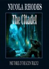 The Citadel: The SCI'ON Trilogy #3 - Nicola Rhodes