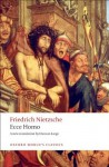 Ecce Homo: How To Become What You Are (Oxford World's Classics) - Friedrich Nietzsche, Duncan Large