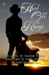 Hot Off The Range Anthology - Angel Martinez, Freddy MacKay, Mathilde Watson, Toni Griffin, Silvia Violet
