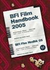 BFI Film Handbook 2005 (B F I Film Handbook) - Eddie Dyja