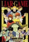 Liar Game, Volume 4 - Shinobu Kaitani, Shinobu Kaitani
