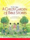 A Child's Garden of Bible Stories (Hb) - Arthur W. Gross, Marilynn Barr