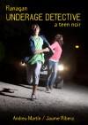 Flanagan, Underage Detective - Andreu Martín, Louisiana Lightsey, Jaume Ribera