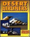 Desert Airliners - Graham Robson