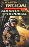 Marque and Reprisal (Vatta's War, #2) - Elizabeth Moon