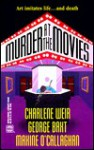 Murder at the Movies - Charlene Weir, George Baxt, Maxine O'Callaghan