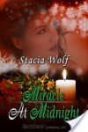 Miracle at Midnight - Stacia Wolf