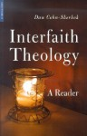 Interfaith Theology: A Reader - Dan Cohn-Sherbok