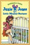 Junie B. Jones and a Little Monkey Business - Barbara Park, Lana Quintal