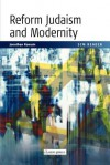Scm Reader Reform Judaism and Modernity - Jonathan A. Romain