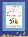 The Complete Tales and Poems of Winnie-the-Pooh - A.A. Milne, Ernest H. Shepard
