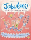 Jabulani!: Ideas for Making Music - Carol Shephard, Kate Sheppard