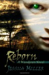 Reborn - Jessica Miller