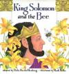 King Solomon and the Bee - Dalia Renberg, Ruth Heller