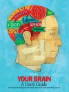 TIME Your Brain: A User's Guide - Jeffrey Kluger, Time-Life Books