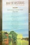 Mar de Histórias: Antologia do Conto Mundial, Volume 4 - Do Romantismo ao Realismo - Aurélio Buarque de Holanda Ferreira, Paulo Rónai