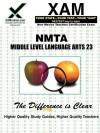 NMTA Middle Level Language Arts 23 Teacher Certification Test Prep Study Guide - Sharon Wynne