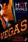 Hot Rivals - Cheryl Dragon