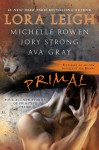 Primal (Includes: Breeds, #23; Nightshade, #1.5) - Lora Leigh, Michelle Rowen, Jory Strong, Ava Gray