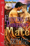 Enticing a Dangerous Mate (Rough River Coyotes 1) - Anitra Lynn McLeod