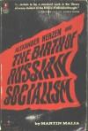 Alexander Herzen and the Birth of Russian Socialism - Martin Malia