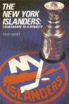 New York Islanders: Countdown to a Dynasty - Barry Wilner