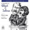 Gilbert and Sullivan: An Introduction to the Operettas - Thomson Smillie, David Timson