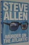 Murder on the Atlantic - Steve Allen