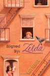 Signed by Zelda - Kate Feiffer