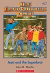 Jessi and the Superbrat (The Baby-Sitters Club, #27) - Ann M. Martin