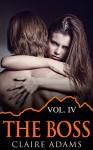 The Boss #4 (The Boss Romance Series - Book #4) - Claire Adams