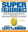 SuperFreakonomics (Audio) - Steven D. Levitt, Stephen J. Dubner