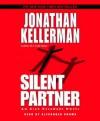 Silent Partner: An Alex Delaware Novel (Audio) - Jonathan Kellerman, Alexander Adams