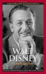 Walt Disney: A Biography (Greenwood Biographies) - Louise Krasniewicz