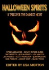 Halloween Spirits: 11 Tales for the Darkest Night - Maria Alexander, Scott Nicholson, Joe McKinney, Joseph Nassise, Lisa Morton, Kealan Patrick Burke, Simon Wood, John Palisano, Nate Kenyon, Jeremy Shipp