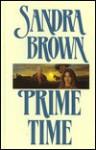 Prime Time - Sandra Brown