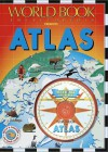 Atlas Interfact Reference: The Book and Cd-Rom That Work Together (World Book Encyclopedia) - Mel Pickering, Andrew Haslam, Andrew Solway