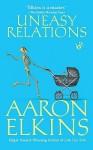 Uneasy Relations - Aaron Elkins