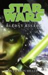 Błędny Rycerz (Star Wars) - John Jackson Miller, Anna Hikiert, Błażej Niedziński, Aleksandra Jagiełowicz