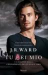 Tu sei mio - J.R. Ward
