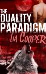 The Duality Paradigm (Book 1) - Lia Cooper