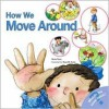How We Move Around - Nuria Roca