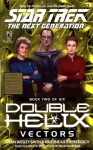 Vectors (Star Trek: Double Helix #2) - Dean Wesley Smith, Kristine Kathryn Rusch