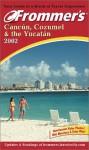 Frommer's Cancun, Cozumel & the Yucatan 2002 - David Baird, Lynne Bairstow