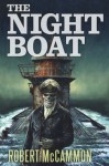 The Night Boat - Robert McCammon