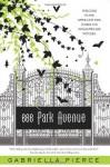 666 Park Avenue: A Novel - Gabriella Pierce