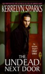 The Undead Next Door (Love At Stake, #4) - Kerrelyn Sparks